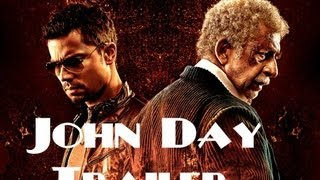 John Day Official Trailer