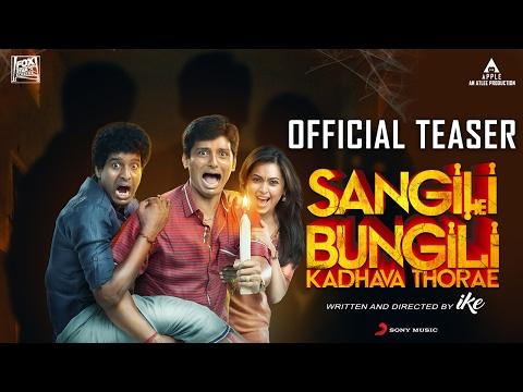 Sangili Bungili Kadhava Thorae - Official Tamil Teaser