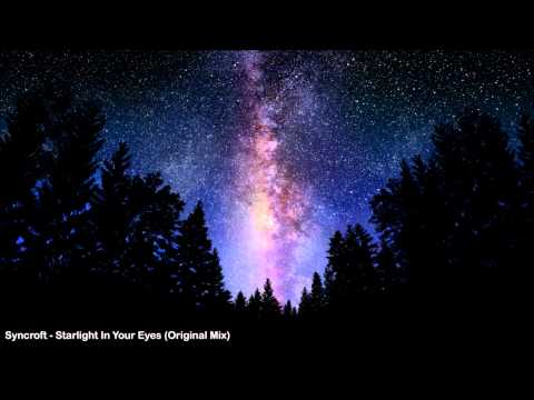 Syncroft - Starlight In Your Eyes (Original Mix)