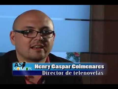 ASÍ SOMOS HENRY COLMENARES DIRECTOR DE TELENOVELAS