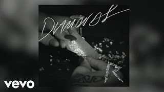 Rihanna Diamonds (Audio)