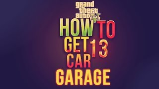 GTA 5 Online How To Get 13 Car Garage Store Super Cars