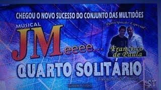 Novo lancamento musica JM-QUARTO SOLITARIO