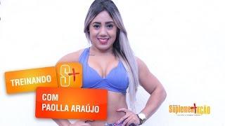 Paolla Araújo - Treino de Glúteos