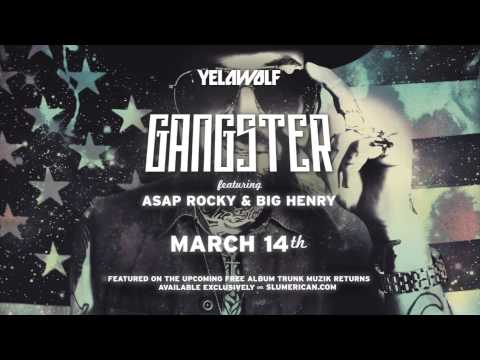 "YelaWolf - ""Gangster"" [AUDIO] Feat. A$AP Rocky & Big Henry"