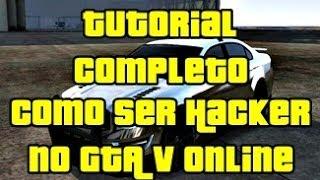 Tutorial Completo Como Ser Hacker No GTA V Online Patch