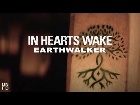 In Hearts Wake - Earthwalker Feat. Joel Birch [Official Music Video]