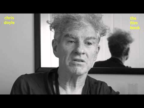Christopher Doyle: The Artistic Process -interview 1+2 -Benjamin B thefilmbook