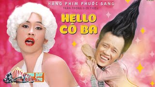 Phim Hài Hoài Linh, Tấn Beo, Phi Nhung 2017 | Phim Chiếu Rạp 2017 Mới Nhất | HELLO CÔ BA