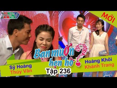 Sỹ Hoàng - Thúy Vân | Hoàng Khôi - Khánh Trang | BẠN MUỐN HẸN HÒ - Tập 236 | BMHH #236 | 150117