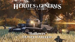 Heroes & Generals - 'Hallowes - XP for Friends' Update
