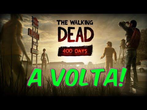 The Walking Dead 400 DAYS #1 A VOLTA!