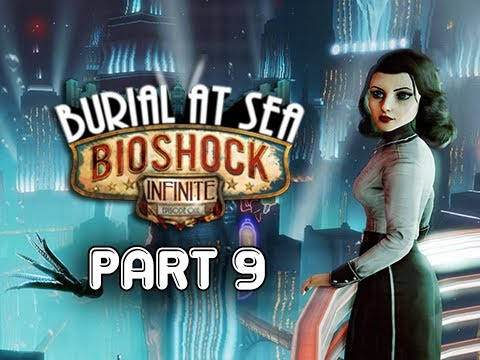 Bioshock Infinite: Burial at Sea Episode 2 Walkthrough Part 9 - COLUMBIA (PC 1080p Ultra)