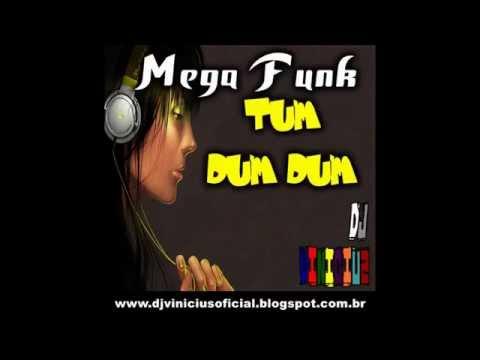 Mega Funk Tum Dum Dum Dj Vinicius