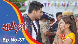 Savitri | Full Ep 37 | 20th August 2018 | Odia Serial – TarangTV