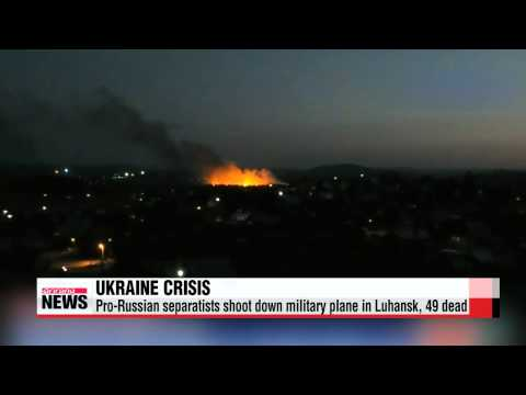 Ukraine crisis Military plane shot down in Luhansk, 49 dead