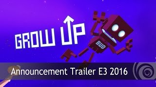Grow Up - Bejelentés Trailer E3 2016