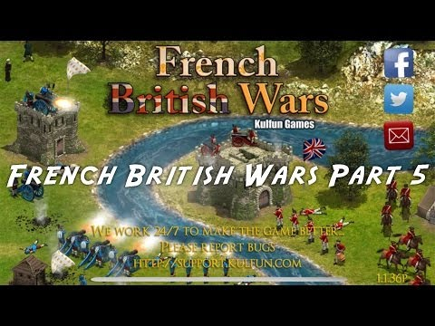 French British Wars Android GamePlay - Part 5