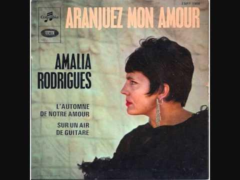 Aranjuez mon amour am lia rodrigues vagalume - Amalia rodrigues la maison sur le port ...