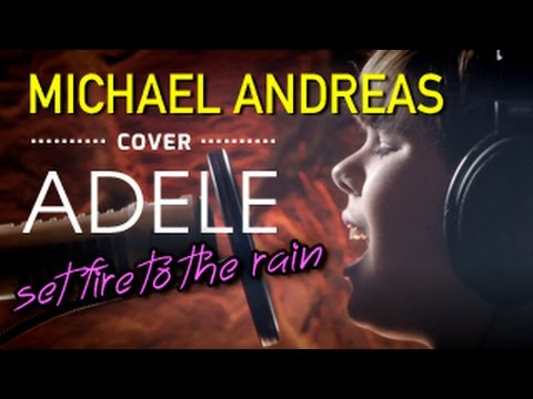 Adele, Set fire to the rain, Cover by Michael Andreas