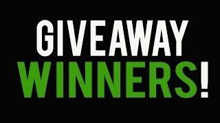 GIVEAWAY WINNERS! ᴴᴰ - WATCH TO SEE IF YOU WON