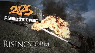 [Rising Storm - Flamethrower]
