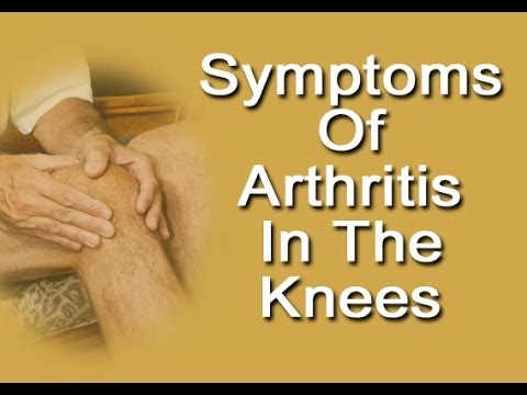 Symptoms Of Arthritis In Knees