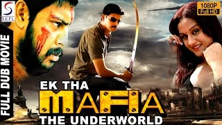 Ek The Mafia The Underworld Full Length Action Hindi Movie