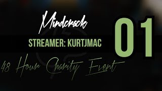 MindCrack Marathon | Friday 3PM - 6PM | Streamer: KurtJMac