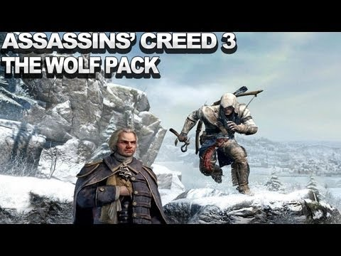 Assassin's Creed III Gameplay - The Wolf Pack