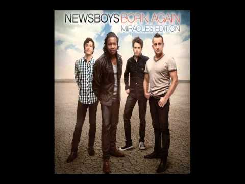 Newsboys - Save Your Life (Born Again - Miracles Edition 2011)