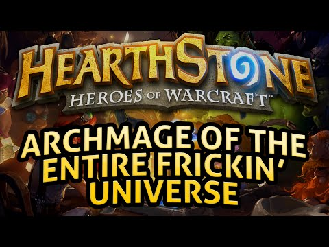 Hearthstone: Archmage of the Entire Frickin' Universe - Lord of the Gimmicks