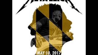 Metallica: Live in Baltimore, Maryland - May 10, 2017 [FULL CONCERT/HD AUDIO-LIVEMET]