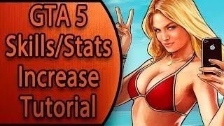 GTA 5 Online: How To Increase Your Skills/Stats The
