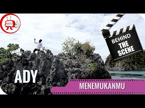 Ady - Behind The Scene Video Clip Menemukanmu - NSTV