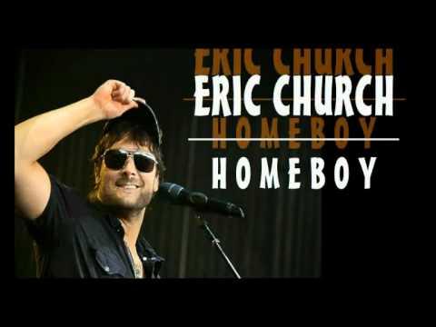 Eric Church Homeboy Lyrics Youtube