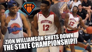 Zion Williamson's LAST HIGH SCHOOL GAME Ends with a DUNK SHOW!!   3Peat State Champs
