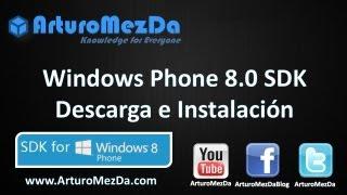 Windows Phone 8.0 SDK Descarga E Instalación
