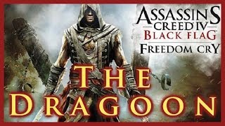 AC IV FREEDOM CRY DRAGOON BLUNDERBUSS GAMEPLAY & HOW TO