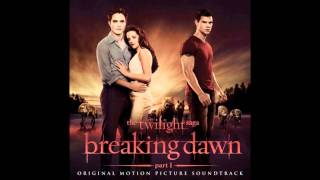 The Twilight Saga Breaking Dawn Part 1 Soundtrack: 05.From