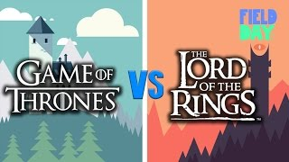 Game of Thrones vs Lord of the Rings