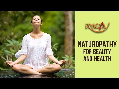 Naturopathy For Beauty & Health || Dr. Ritu Sethi || Health & Beauty Tips