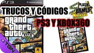 TRUCOS Y CÓDIGOS Grand Theft Auto V Para PS3 Y XBOX360