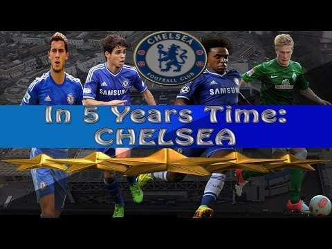 FM14 - In 5 Years Time - Chelsea