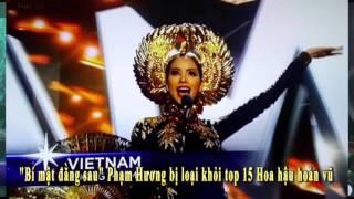 Bí mật đằng sau Phạm Hương bị loại khỏi top 15 Hoa hậu hoàn vũ