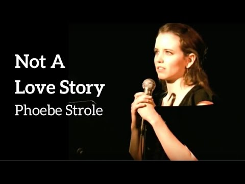 Not A Love Story - Phoebe Strole