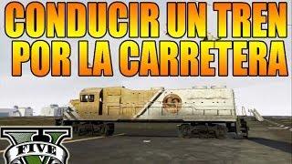 GTA V Online Nuevo Hack Conducir Un Tren Por Las Calles
