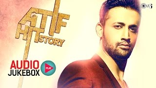 Atif Aslam Hit Story - Audio Jukebox - 1