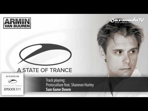 ASOT 511: Protoculture - Sun Gone Down feat. Shannon Hurley