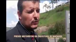 Motoristas da prefeitura de Machado s�o presos por peculato